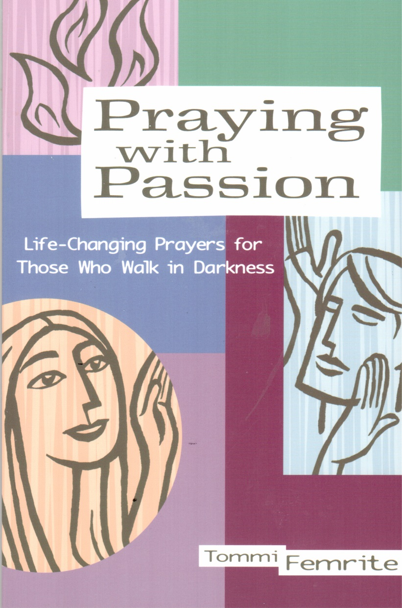 Praying with Passion